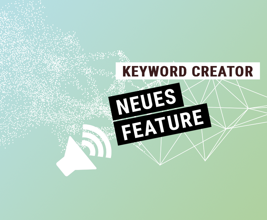 Feature Release – Keyword Creator: Vollautomatisiert Amazon PPC Keywords hinzufügen