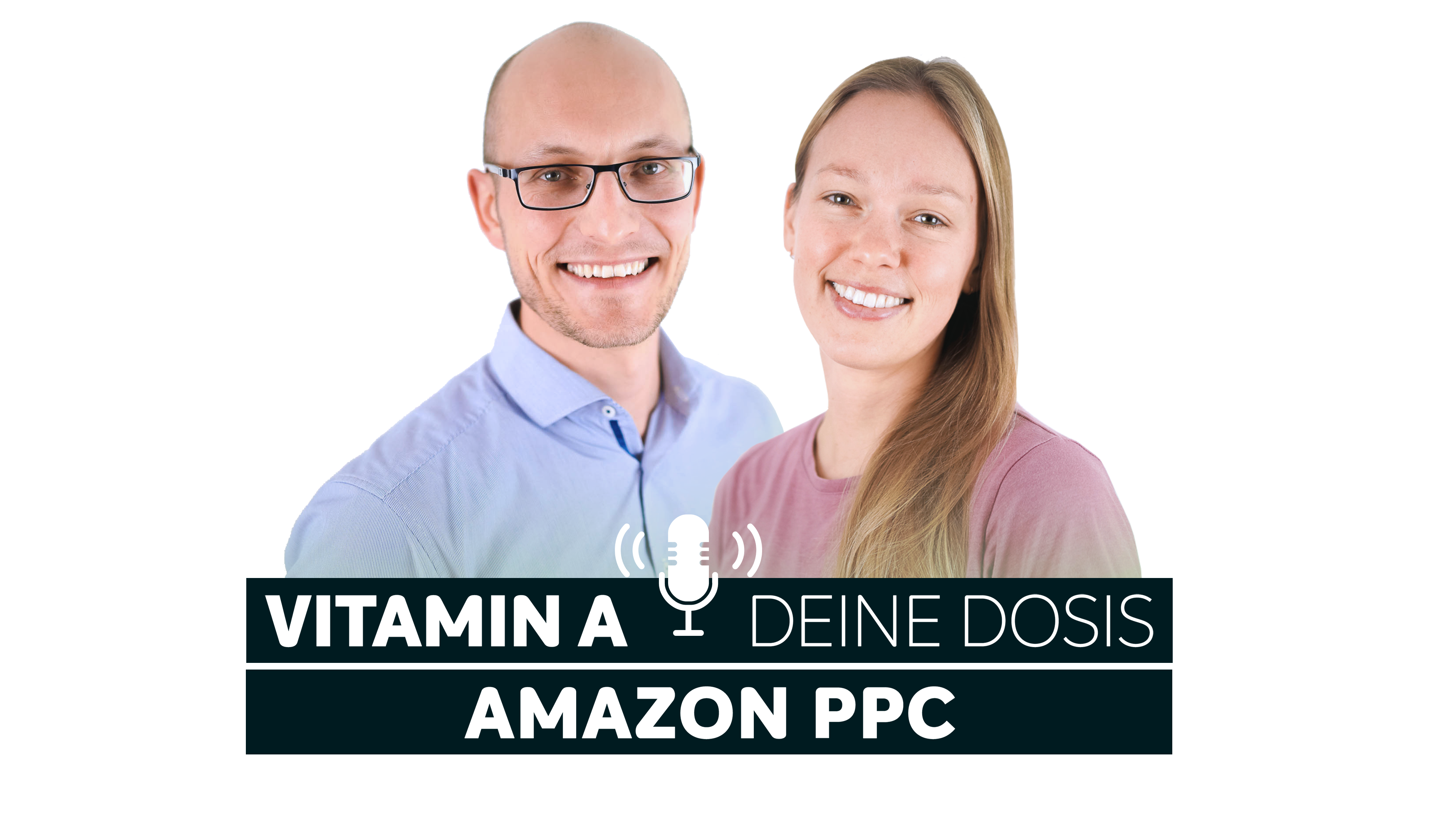 Amazon PPC Podcast_Vitamin A_Profile picture_final_3500x1997